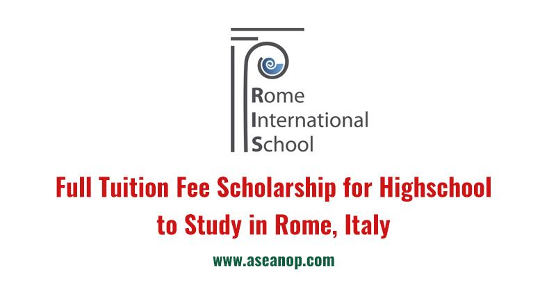 Học bổng của trường Rome International School cho học sinh THPT các nước ASEAN