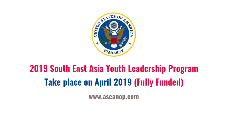 2019 South East Asia Youth Leadership Program (SEAYLP) - ASEAN
