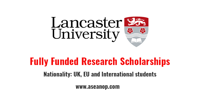 Fully funded research scholarships at Lancaster University