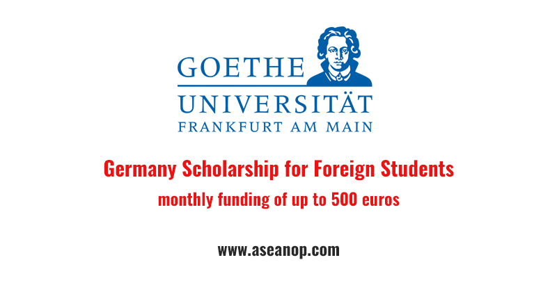 Germany Scholarship for Foreign Students at the Goethe University