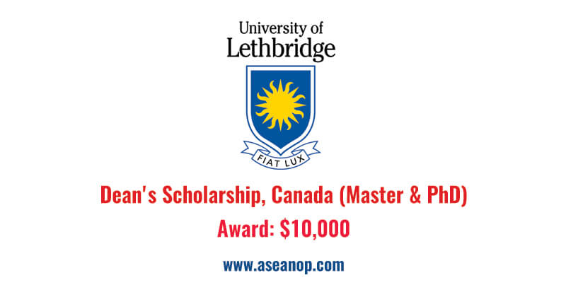 University of Lethbridge Dean's Scholarship, Canada (Master
