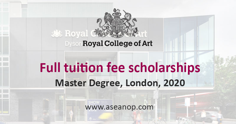 Full Tuition Fee Master Scholarships At Royal College Of Arts London Asean Scholarships