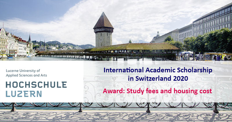 International Academic Scholarship At Lucerne University Of Applied Sciences And Arts In Switzerland 2020 Asean Scholarships