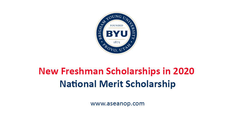 2020 National Merit Semifinalists List By State.Brigham Young University New Freshman Scholarships In 2020