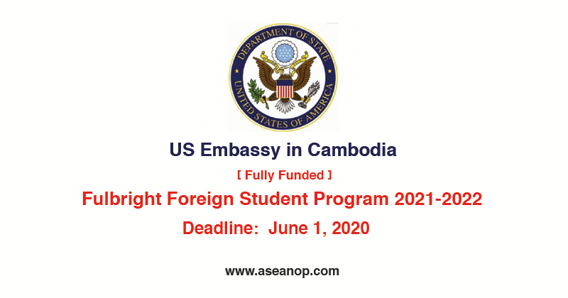 Fulbright Foreign Student Program 2021-2022 (Fully Funded ...