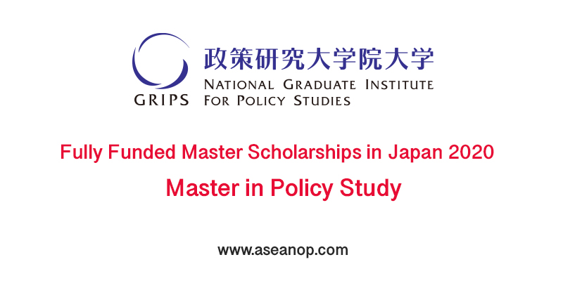 Grips Japanese Government Scholarship In Japan 2020 Fully Funded Asean Scholarships