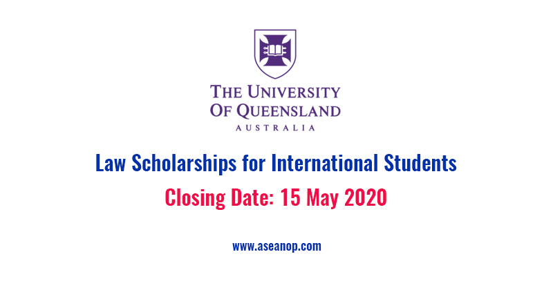 The University of Queensland Law Scholarships for International Students