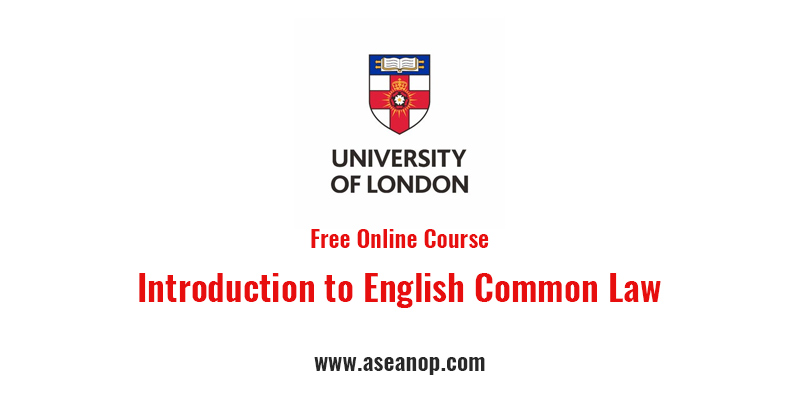 Introduction to English Common Law by University of London