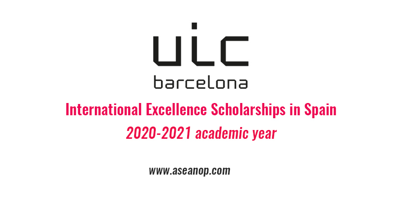 International Excellence Scholarships in Spain for the ...