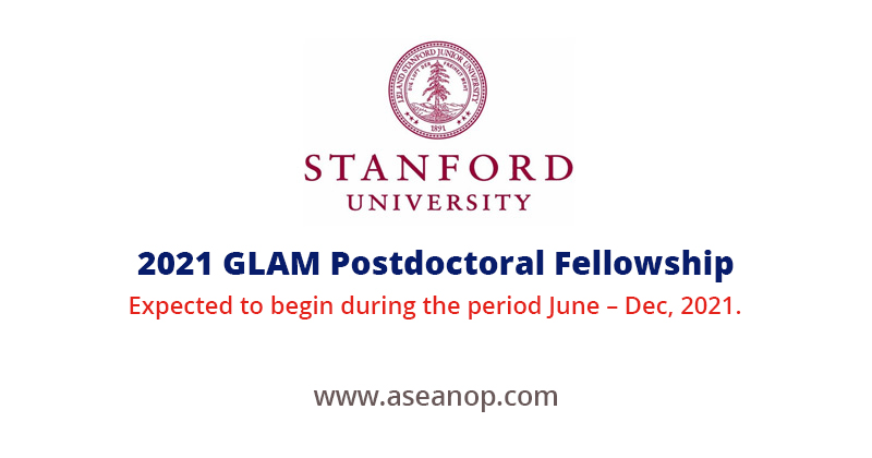 2021 GLAM Postdoctoral Fellowship at Stanford University, USA