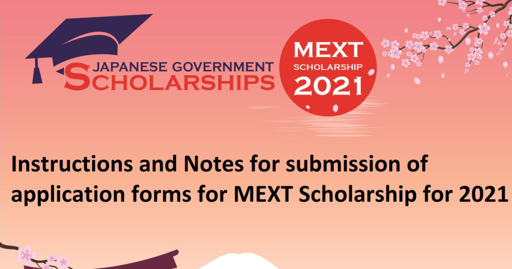 Instructions and Notes for Submission of Application Forms of MEXT Scholarship for 2021
