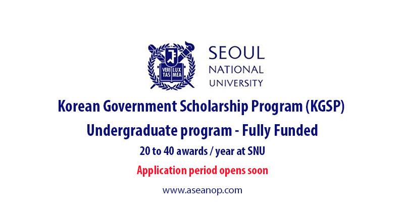 Seoul National University Undergraduate Scholarships (KGSP ...