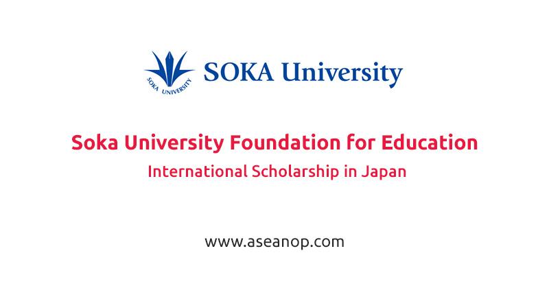 Soka University Foundation for Education International Scholarship in Japan
