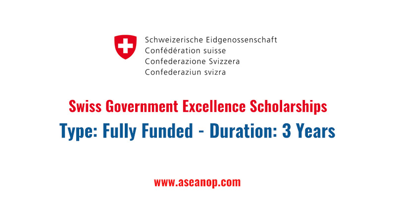 Swiss Government Excellence Scholarships 2021-2022 (Fully Funded)