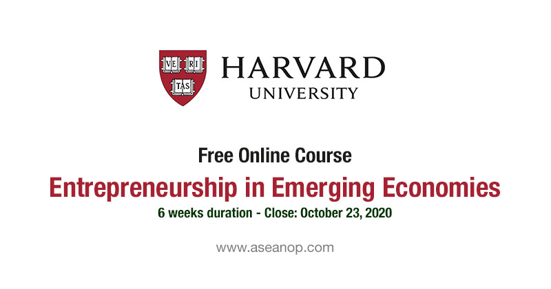 Harvard free online course: Entrepreneurship in Emerging Economies - ASEAN Scholarships