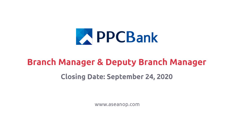Job: PPCBank Branch Manager & Deputy Branch Manager