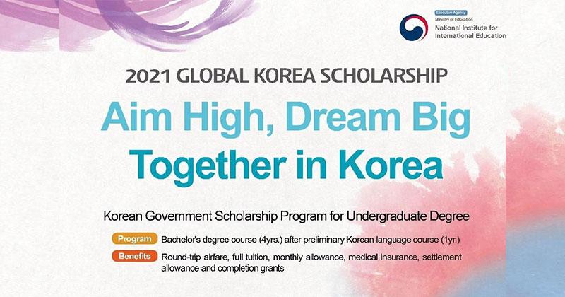 2021 Global Korea Scholarships for Undergraduate degrees ...