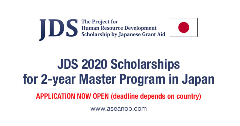 Jds Scholarships For 2 Year Master S Courses In Japan Japanese Grant Aid Application Open Asean Scholarships