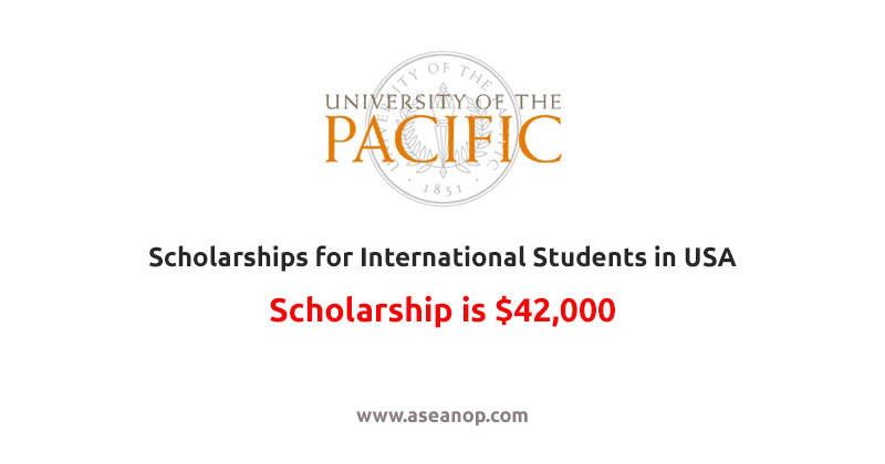 University of the Pacific Scholarships for International Students in USA