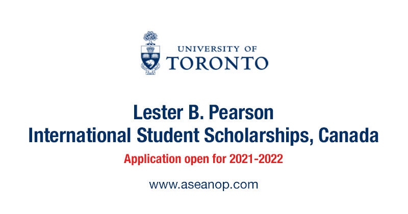 Lester B. Pearson International Student Scholarships, University of Toronto