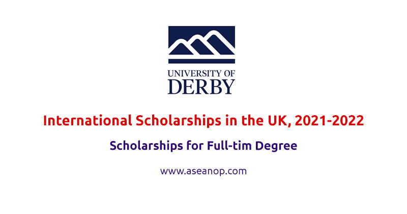 University of Derby International Scholarships in the UK, 2021-2022