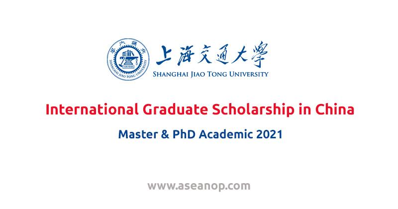 2021 SJTU International Graduate Scholarship in China