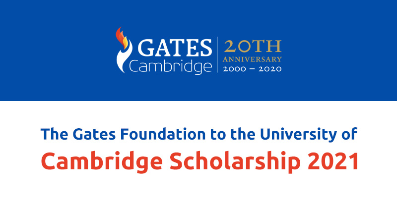 The Gates Foundation to the University of Cambridge Scholarship 2021