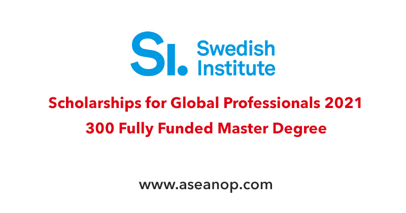 Swedish Institute Scholarships for Global Professionals 2021