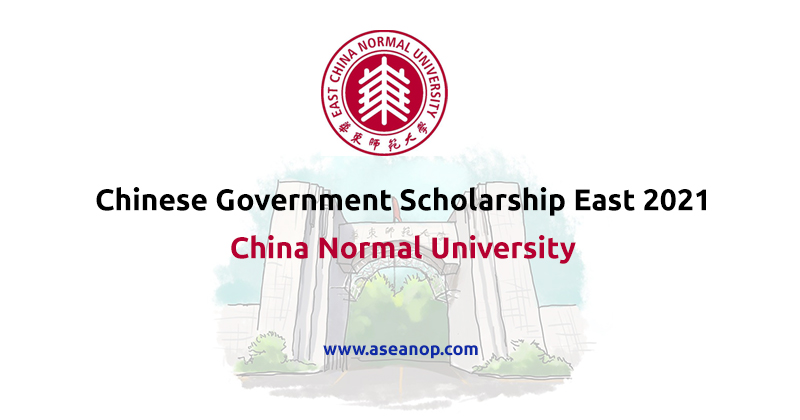 Chinese Government Scholarship East China Normal University 2021