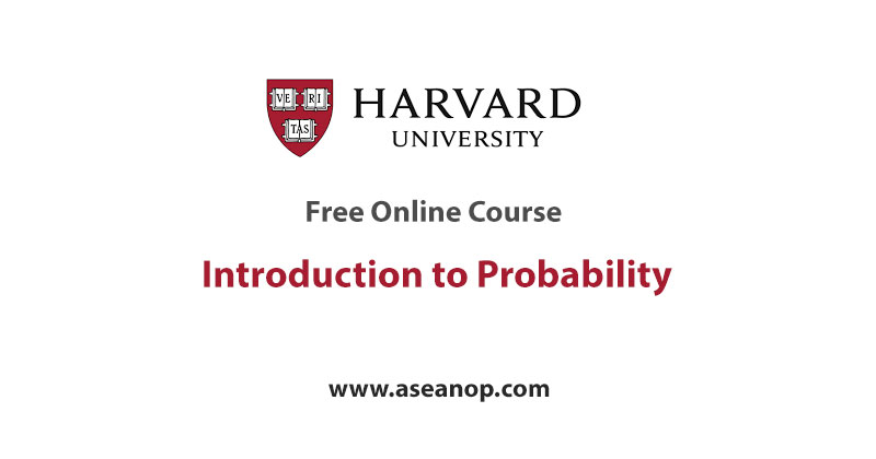 Harvard University Free Online Course Introduction to Probability