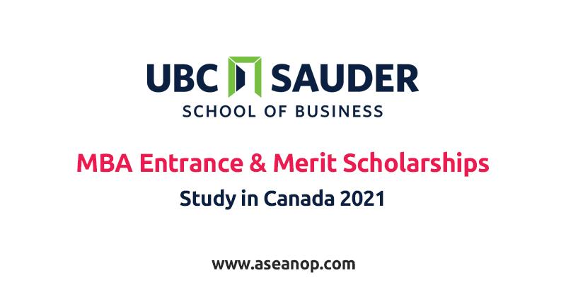 UBC International MBA Entrance & Merit Scholarships in Canada - ASEAN  Scholarships