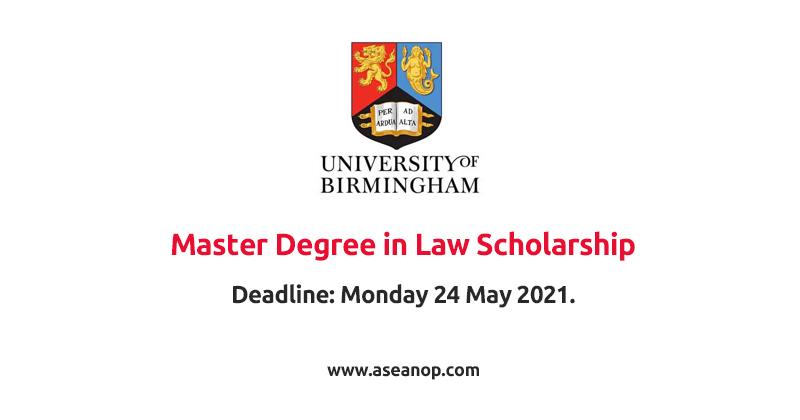 University of Birmingham LLM Scholarships 2021 - 22