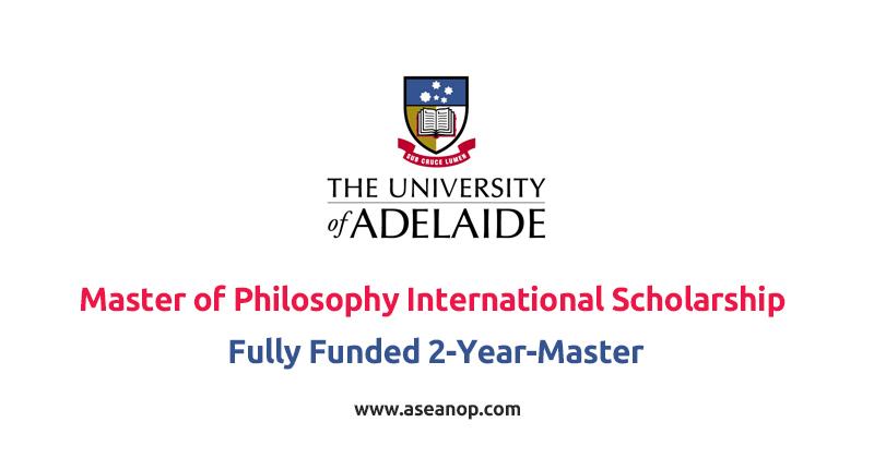 The University of Adelaide Master of Philosophy International Scholarship 2021 - 23