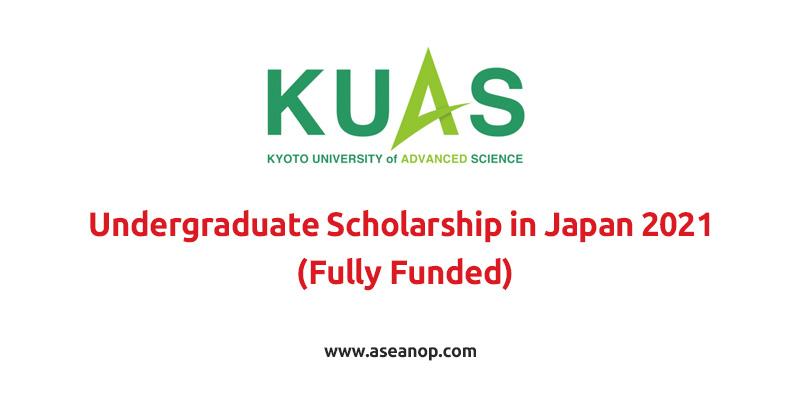 Kyoto University of Advanced Science Undergraduate Scholarship in Japan 2021